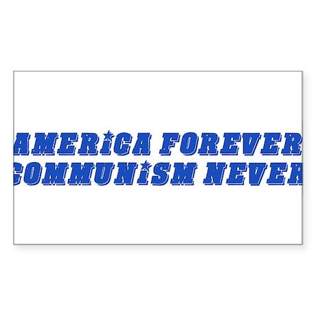 America Forever, Communism Never Sticker