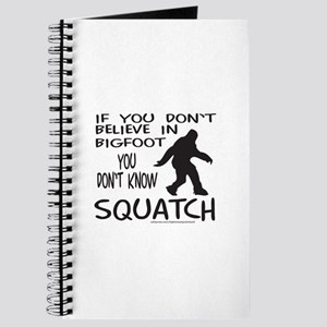 YOU DON'T KNOW SQUATCH Journal