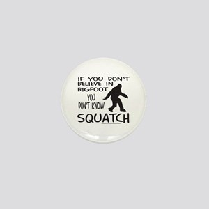 YOU DON'T KNOW SQUATCH Mini Button