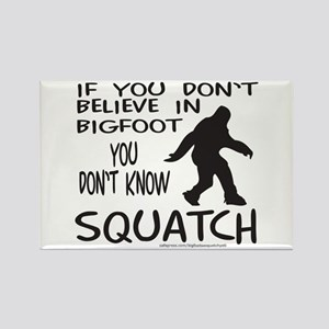 YOU DON'T KNOW SQUATCH Rectangle Magnet