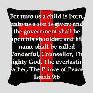 Isaiah 9:6 Woven Throw Pillow