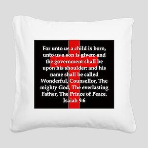 Isaiah 9:6 Square Canvas Pillow