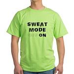 Sweat mode on Green T-Shirt