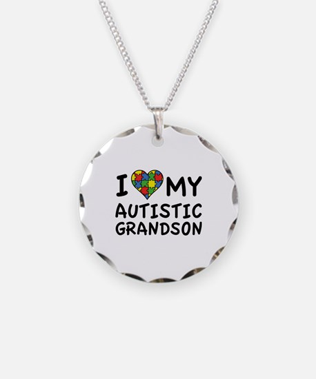 I Love My Autistic Grandson Necklace