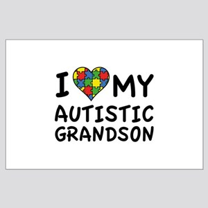 I Love My Autistic Grandson Large Poster