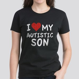 I Love My Autistic Son Women's Dark T-Shirt