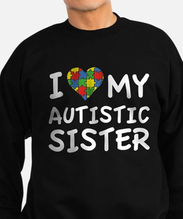 I Love My Autistic Sister Sweatshirt (dark)