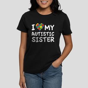 I Love My Autistic Sister Women's Dark T-Shirt