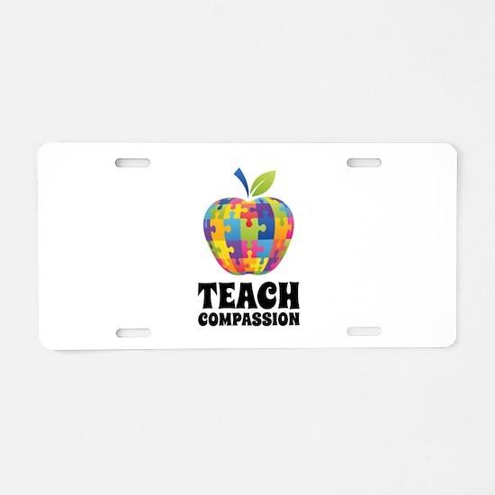 Teach Compassion Aluminum License Plate