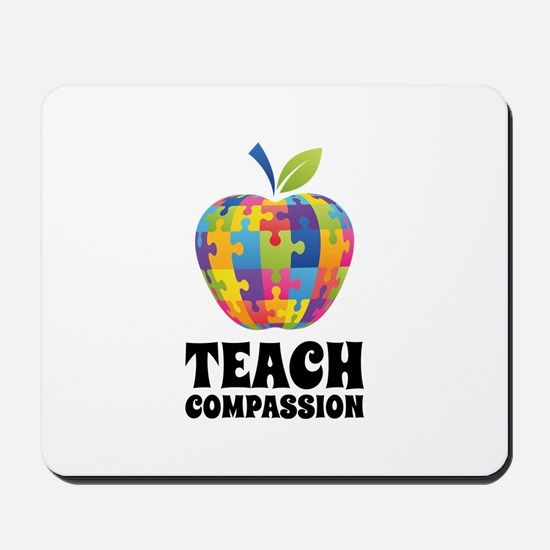 Teach Compassion Mousepad
