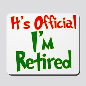 Retirement Fun! Mousepad