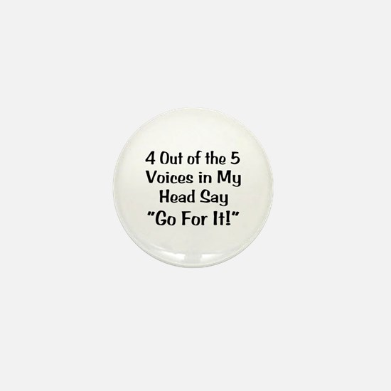 4 Out of the 5 Voices Mini Button