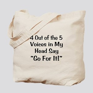 4 Out of the 5 Voices Tote Bag