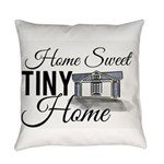 Home Sweet Tiny Everyday Pillow