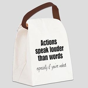 Naked Actions Speak Louder Canvas Lunch Bag