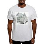 Keep The Dog Light T-Shirt