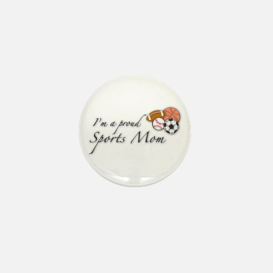 I'm a Proud Sports Mom Mini Button