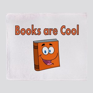 Books are Cool Throw Blanket
