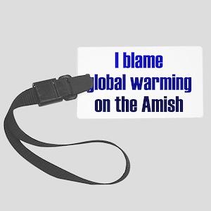 Global Warming Amish Large Luggage Tag