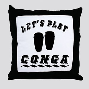 Let's Play conga Throw Pillow
