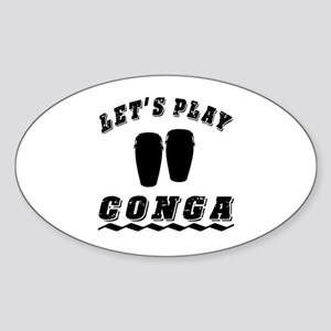 Let's Play conga Sticker (Oval)