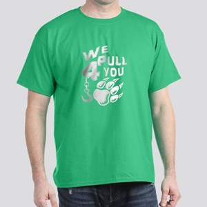 We Pull 4 You T-Shirt