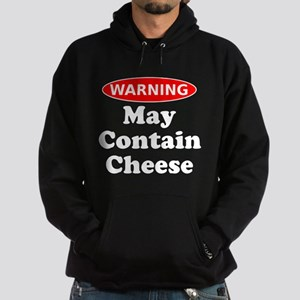 May Contain Cheese Warning Hoodie