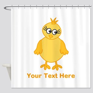 Cute Chick with Text. Shower Curtain