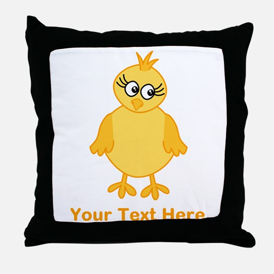 Cute Chick with Text. Throw Pillow