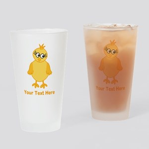 Cute Chick with Text. Drinking Glass