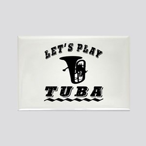 Let's Play Tuba Rectangle Magnet