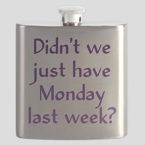 Monday Last Week? Flask