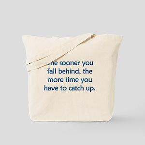 Fall Behind Tote Bag