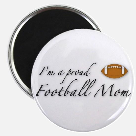 I'm a Proud Football Mom Magnet