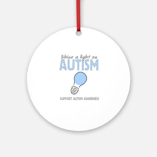 Shine a light on Autism Ornament (Round)