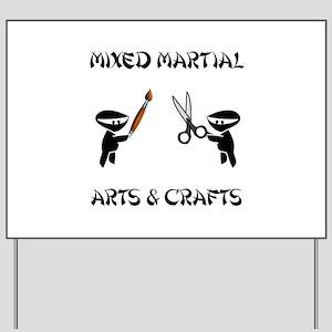 Mixed Martial Arts Crafts Yard Sign