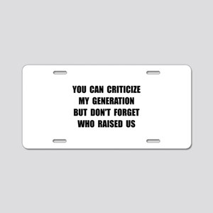 My Generation Aluminum License Plate