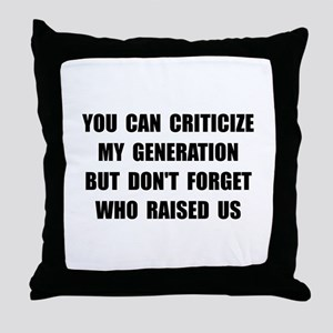 My Generation Throw Pillow