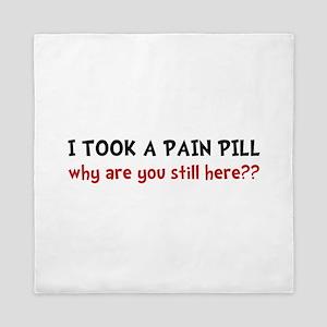 Pain Pill Queen Duvet