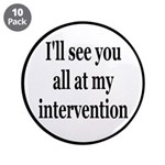 See You At My Intervention 3.5