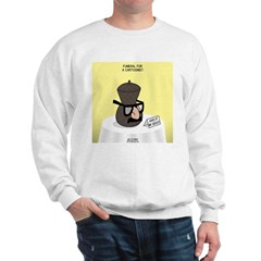 Funeral for a Cartoonist Sweatshirt