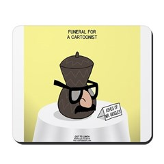 Funeral for a Cartoonist Mousepad