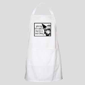 witch is not a bad thing Apron