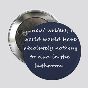 """Writers 2.25"""" Button"""