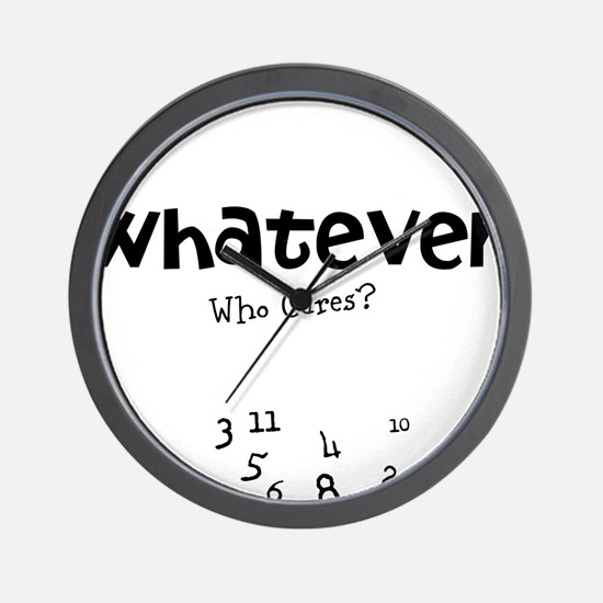 Whatever. Who Cares? clock with scrambled numbers