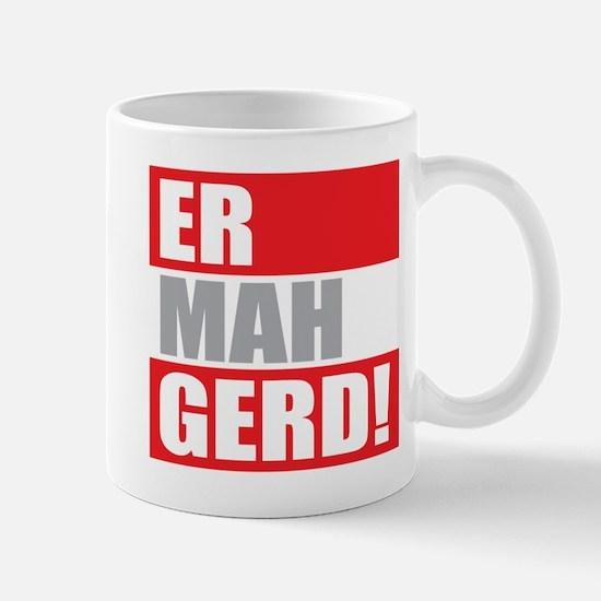ER MAH GERD! Mug