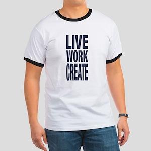 Live Work Create T-Shirt