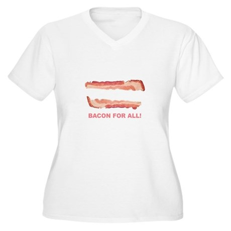 Bacon for All Plus Size T-Shirt