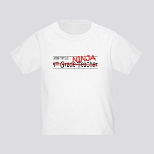 Job Ninja 4th Grade Toddler T-Shirt