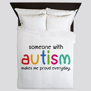 Someone With Autism Makes Me Proud Everyday Queen